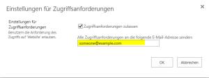 Konfiguration der E-Mail Adresse für die Zugriffsanforderungen auf eine SharePoint 2013 Website